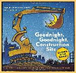 Goodnight Constrcution Site: Glow in the Dark