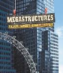 Megastructures: Tallest, Longest, Biggest, Deepest