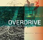 Overdrive: L.A. Constructs the Future 1940-1990