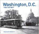 Washington DC Then and Now