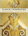 Washington and Baltimore Art Deco: A Design History of Neigh