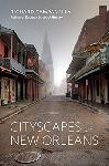 Click here for more information about Cityscapes of New Orleans