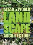 Click here for more information about ATL of World Landsc Arch