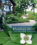Click here for more information about Energy-Wise Landscape Design