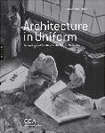 Click here for more information about Architecture in Uniform: Designing and Building for the Second World War