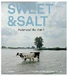 Click here for more information about Sweet & Salt: Water and the Dutch