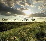 Click here for more information about Enchanted By Prairie