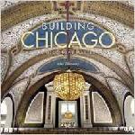 Click here for more information about Building Chicago