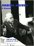Click here for more information about Marcel Breuer: A Memoir
