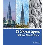 Click here for more information about 13 Skyscrapers Children Should Know