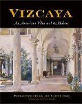 Click here for more information about Vizcaya: An American Villa and Its Makers