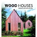 Click here for more information about Wood Houses: Innovation and Design