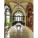 Click here for more information about Capital Houses: Historic Residences of Washington, DC, and Its Environs