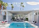 Click here for more information about Palm Springs: A Modernist Paradise