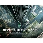 Click here for more information about Never Built New York