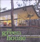 Click here for more information about The Green House: New Directions in Sustainable Architecture and Design