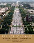 Click here for more information about The National Mall: Rethinking Washington's Monumental Core