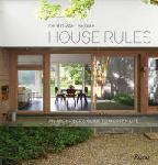 Click here for more information about House Rules: An Architect's Guide to Modern Life