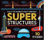 Click here for more information about Super Structures
