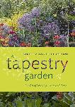 Click here for more information about A Tapestry Garden