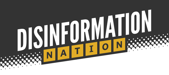 Disinformation Nation
