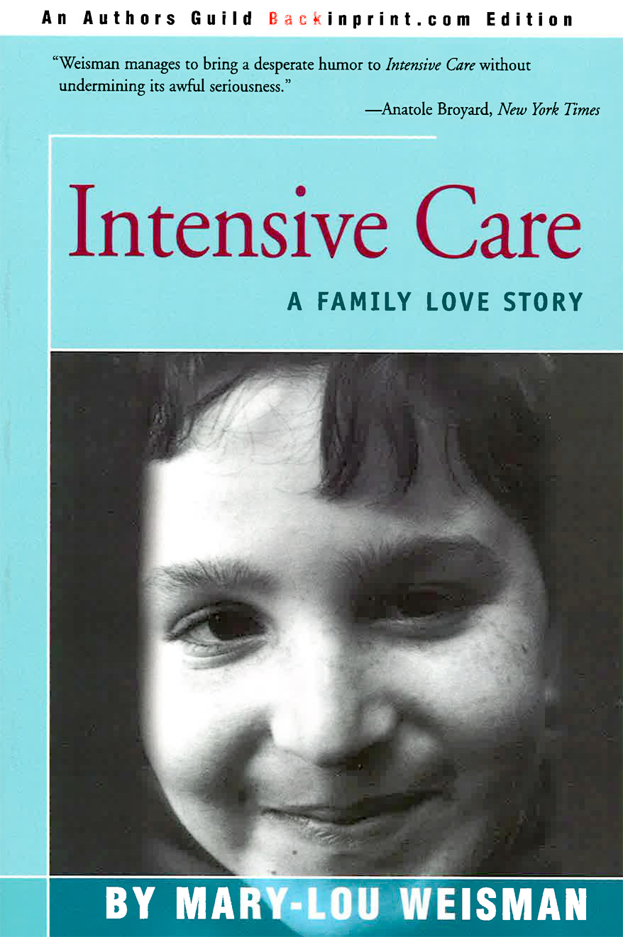 Intensive Care by Mary-Lou Weisman