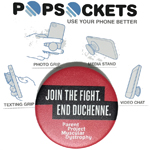 Click here for more information about Join The Fight. End Duchenne. Popsocket