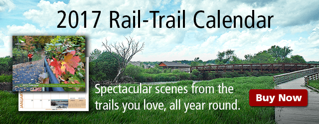 2017 Rail-Trail Calendar | Spectacular scenes from the trails you love, all year long.