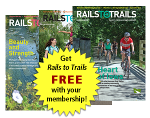 Rails to Trails magazine FREE with your membership