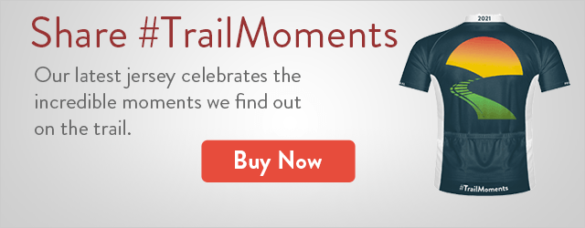 Share #TrailMoments | Our latest jersey celebrates the incredible moments we find out on the trail. | Buy Now