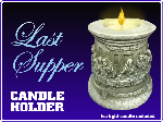 Last Supper Candle Holder