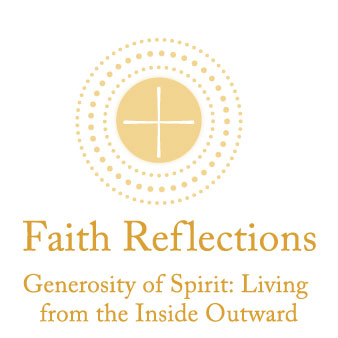 Generosity of Spirit: Living from the Inside Outward