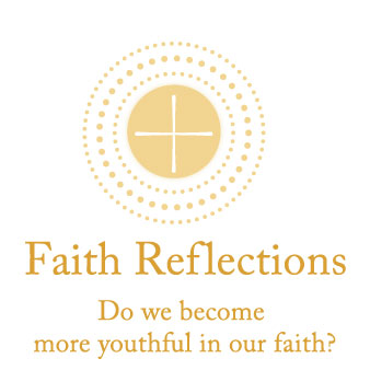 Do we become more youthful in our faith
