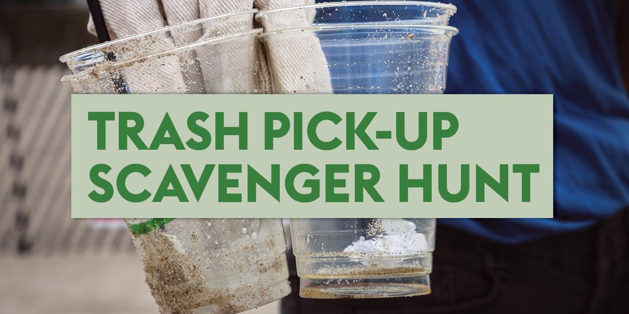 Trash scavenger hunt