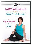 4 DVD Set: Survival Guide for Pain-Free Living with Peggy Cappy