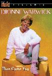 DVD: Dionne Warwick: Then Came You