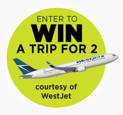 Enter to WIN a trip for 2, courtesy of WestJet